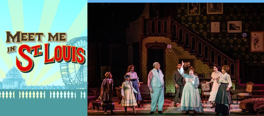 Meet Me in St. Louis at The Muny