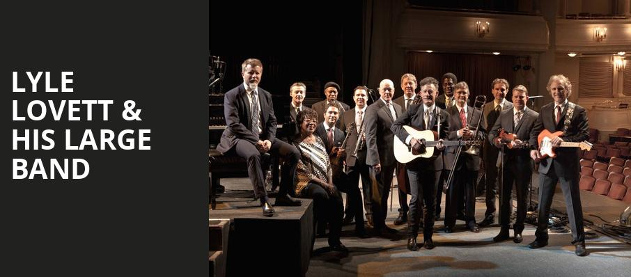 Lyle Lovett His Large Band, Peabody Opera House, St. Louis