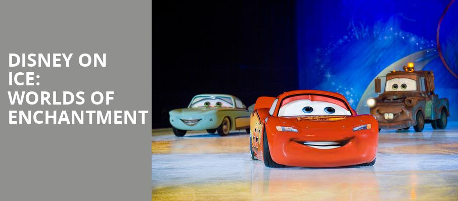 Disney On Ice Worlds of Enchantment, Chaifetz Arena, St. Louis