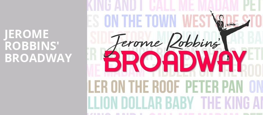 Jerome Robbins Broadway The Muny St Louis Mo Tickets