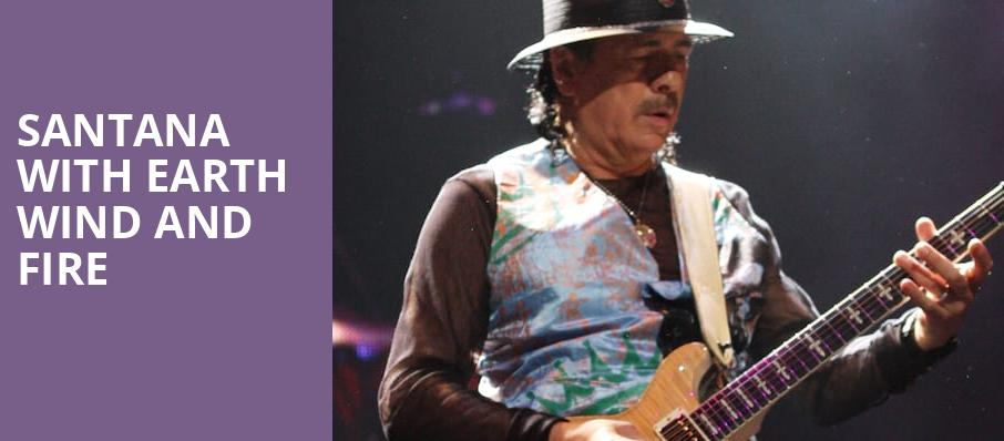 Santana with Earth Wind and Fire, Hollywood Casino Amphitheatre, St. Louis