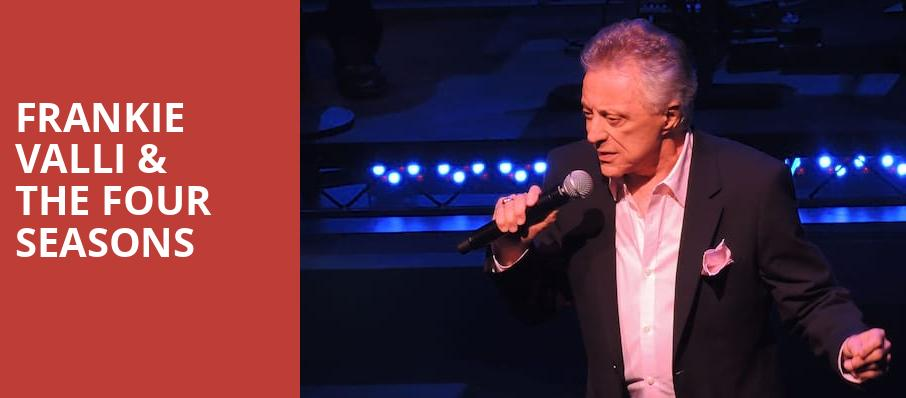 Frankie Valli The Four Seasons, Stifel Theatre, St. Louis
