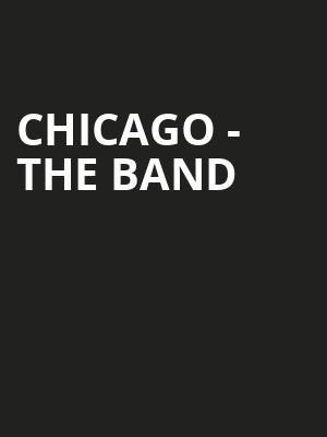 Chicago - The Band Poster