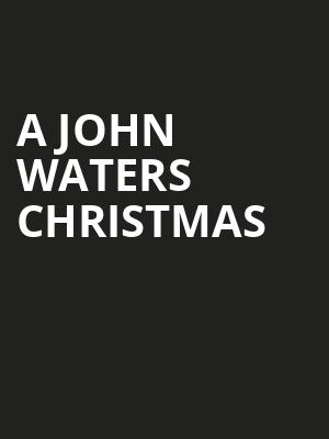 A John Waters Christmas, Sheldon Concert Hall, St. Louis